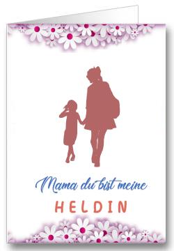 Grußkarte zum Muttertag Du bist meine Heldin