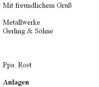 Briefschluss nach DIN-Norm - Gruß, Unterzeichner, Anlage - Office ...
